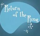 Return of the Ring