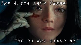 "The Alita Army Anthem - ""We Do Not Stand By"" (no lyrics)-0"