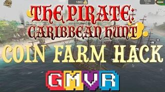 "COIN FARM HACK "" The Pirate Caribbean Hunt "" Video - Game"