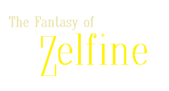 The Fantasy of Zelfine