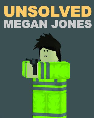 Unsolved Megan Jones The Republic Of Turkele Wikia Fandom