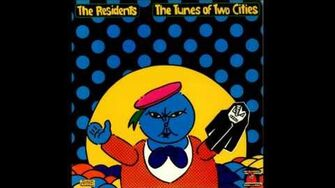 The Residents - The Tunes of Two Cities (1982) Full Album