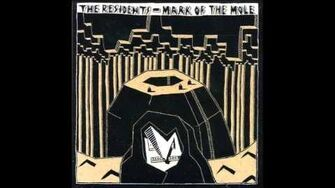 The Residents - Mark of the Mole (1981) Full Album