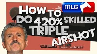 TF2- How to do 420% skilled triple airshot -MLG-