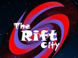 The Rift City