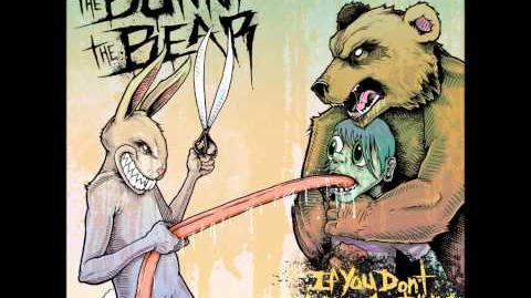 The Bunny The Bear - 396.17