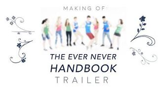EverNever TV Making of THE EVER NEVER HANDBOOK Trailer