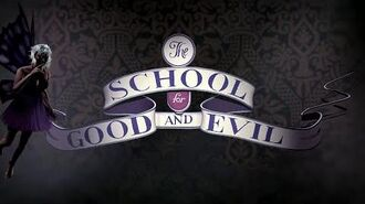 THE SCHOOL FOR GOOD AND EVIL Official Book Trailer