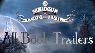 All The School for Good and Evil Trailers 1, 2, 3, Ever Never Handbook