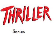 Thriller Series