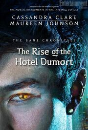 The Rise and the Fall of the Hotel Dumort