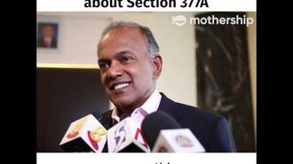 Minister Shanmugam talks about Section 377A