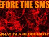 Before The SMSB: What is a Bloodbath?