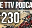 The TTV Podcast - 230