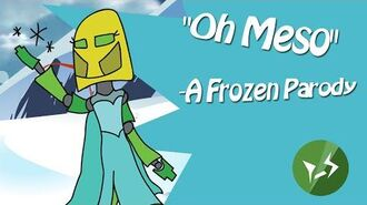 """Oh Meso"" A Parody of Frozen"