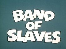 Band of Slaves titlecard