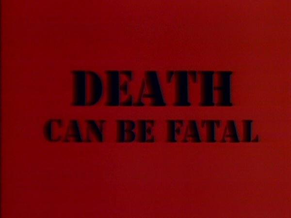 File:Death can be Fatal titlecard.jpg