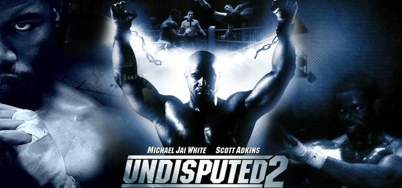 Undisputed 2 Poster