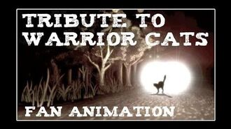 Tribute to Warrior Cats - Fan Animation (Complete MAP)-0