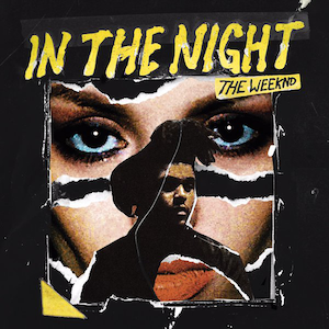 File:The Weeknd - In The Night.png