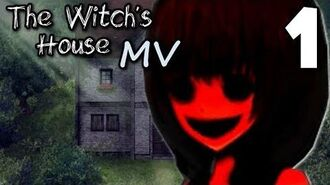 The Witch's House MV - WITCH'S HOUSE REMAKE, Manly Let's Play 1