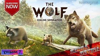 The Wolf Online Simulator (Android) - Gameplay Episode 7 - Singa Betina