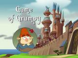 Game of Grumpy