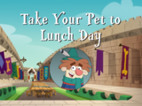 Take Your Pet to Lunch Day