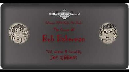 The Adventures of Billy Butterbread- 'The Curse of Bob Bakerman' (Audio Book; 2018)