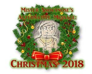 Mister Snoutnose's Alt. Christmas 2018 Speech - Final Logo; V2
