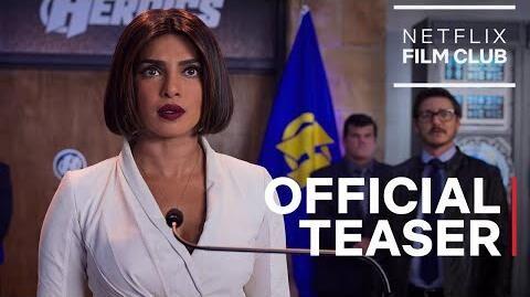 We Can Be Heroes starring Priyanka Chopra Jonas & Pedro Pascal Official Teaser Netflix