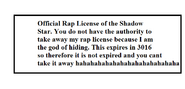 Rap License that is not fake