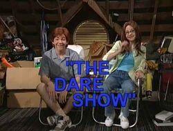 The Dare Show