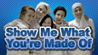 Show-me-what-youre-made-of 144x81