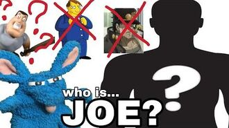 JOE?!