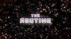 TheRoutineTITLECARD