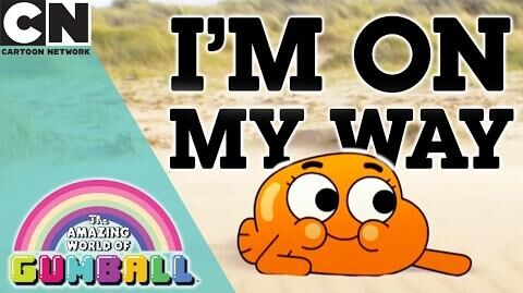 The Amazing World of Gumball I'm On My Way - Karaoke Cartoon Network