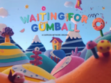 Waiting for Gumball