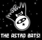 The Astro Bats!