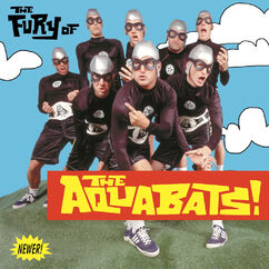 The Fury Of The Aquabats (Expanded 2018 Remaster)