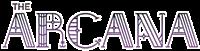 The Arcana Wiki