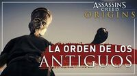 Assassin' Creed Origins - La Orden de los Antiguos