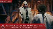 Revolución, Conspiración y Sangre la historia de Assassin's Creed Unity
