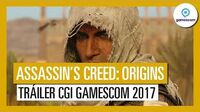 Assassin's Creed Origins Tráiler CGI Gamescom 2017