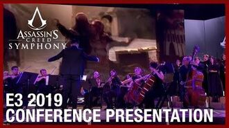 Assassin's Creed Symphony E3 2019 Conference Presentation Ubisoft NA