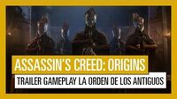 Assassin's Creed Origins Tráiler Gameplay La Orden de los Antiguos
