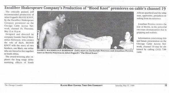 Excaliber Shakespeare Company photo feature story on The Blood Knot from May 1999 in The Chicago Crusader.