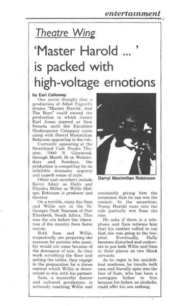 Mar. 5, 1997 Chicago Defender Theatre Review of Darryl Maximilian Robinson as Sam Semela in Athol Fugard's Master Harold And The Boys by Earl Calloway.