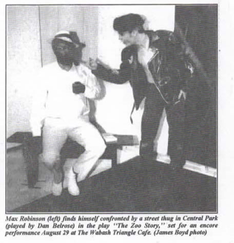 Sept. 1993 St. Louis American Feature Story on Director-Actor Darryl Maximilian Robinson and Actor Danny Belrose in The Excaliber Productions, Ltd. revival of Edward Albee's The Zoo Story.