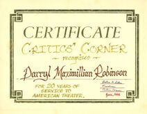 1995 Critic's Corner Certificate To Darryl Maximilian Robinson for 20 Years of Service To american Theatre.